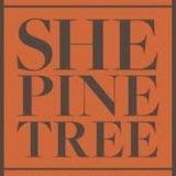 She Pine Tree H.